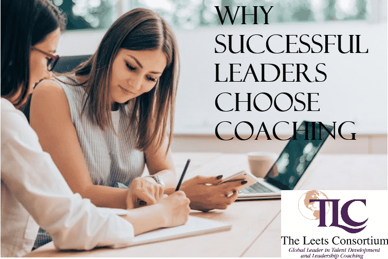Why Successful Leaders Choose Coaching