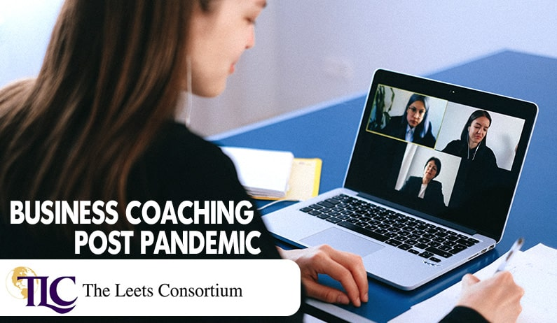 Business Coaching Post Pandemic – What You Need to Know